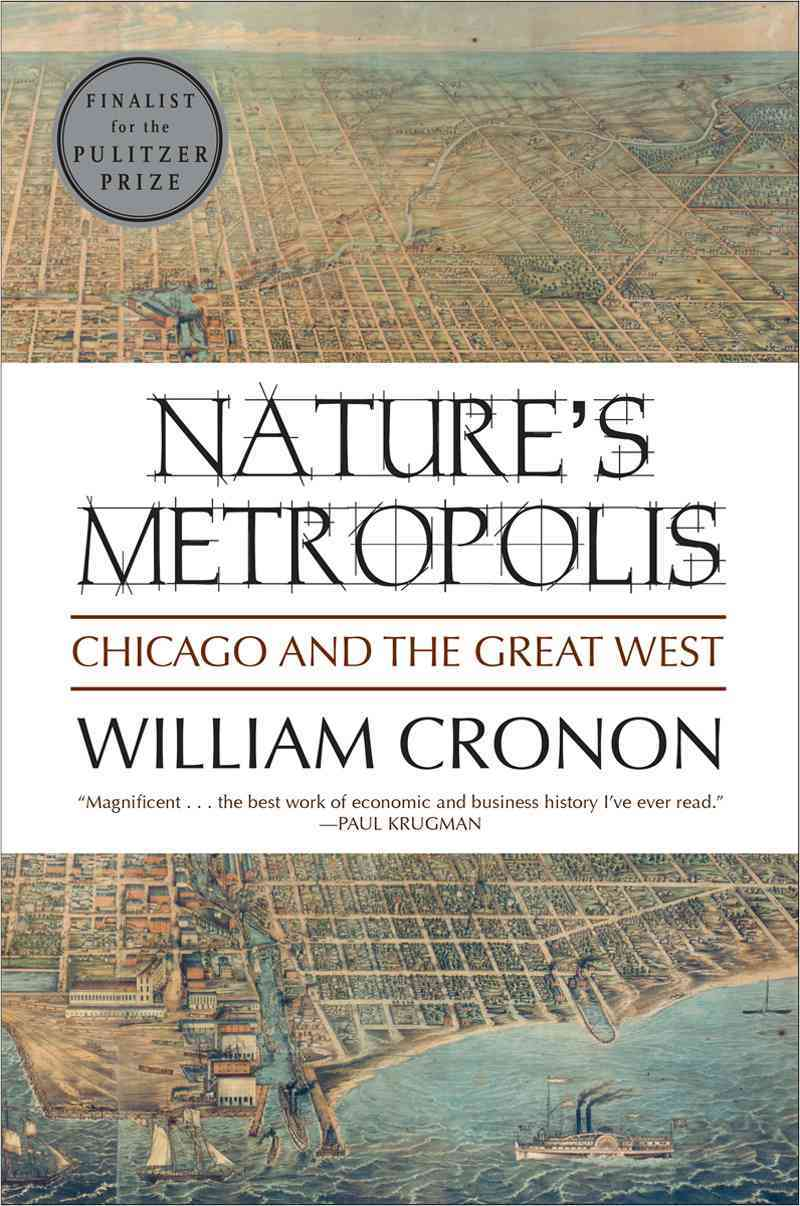 Nature's Metropolis By Cronon, William