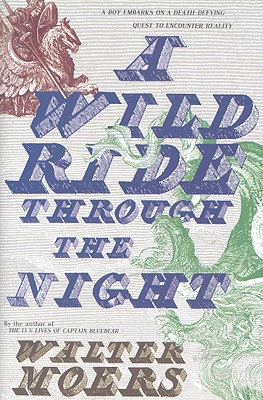 A Wild Ride Through the Night By Moers, Walter/ Brownjohn, John (TRN)/ Dore, Gustave (ILT)